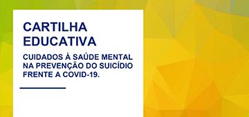 Alunos de Psicologia elaboram cartilha sobre prevenção ao suicídio frente à covid-19