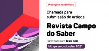 Chamada para submissão de artigos para a revista Campo do Saber é aberta