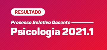 Divulgado resultado final da Seleção Docente 2021.1