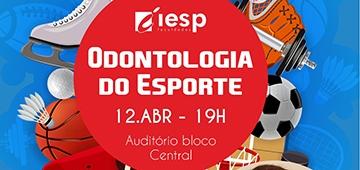 IESP recebe palestra com especialista em Odontologia Esportiva nesta sexta