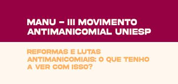 Movimento Antimanicomial UNIESP é realizado nesta terça (25)